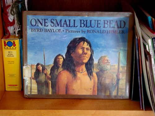 One Small Blue Bead by Byrd Baylor, Illustrated by Ronald Himler